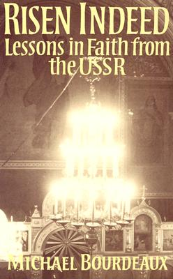 Image for Risen Indeed : Lessons in Faith from the USSR
