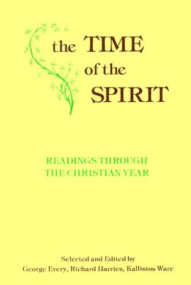Image for Time of the Spirit : Readings Through the Christian Year