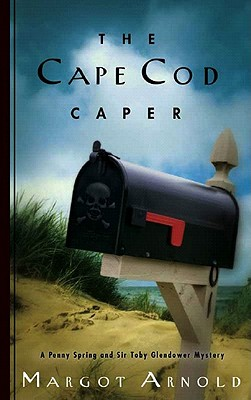 Image for The Cape Cod Caper (Penny Spring and Sir Toby Glendower Mysteries) (Penny Spring and Sir Toby Glendower Mystery)