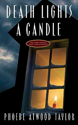 Death Lights a Candle, Taylor, Phoebe Atwood