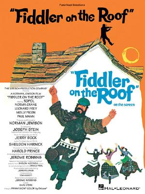 Fiddler on the Roof: Vocal Selections, Bock, Jerry [Composer]; Harnick, Sheldon [Composer];