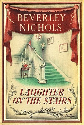 Image for Laughter On The Stairs (Beverley Nichols Trilogy Book 2)