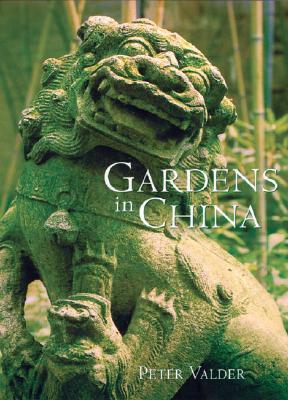 Gardens in China, Valder, Peter