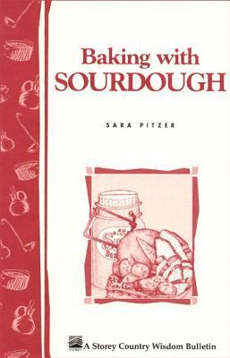 """Baking with Sourdough, """"Pitzer, Sara"""""""