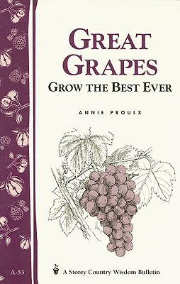 Image for Great Grapes: Grow the Best Ever
