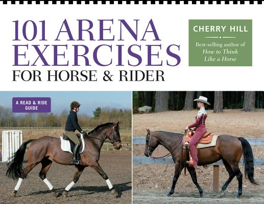 101 Arena Exercises for Horse & Rider (Read & Ride), Hill, Cherry