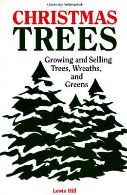 Image for Christmas Trees: Growing and Selling Trees, Wreaths, and Greens
