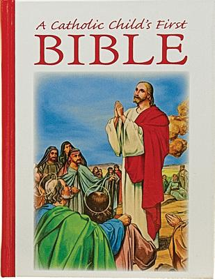 Image for A Catholic Child's First Bible