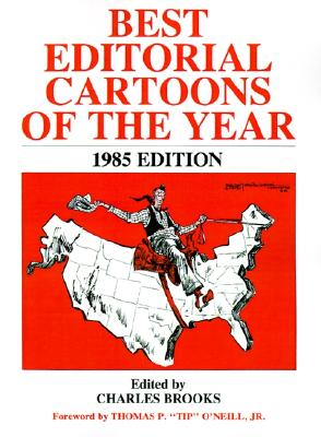 Best Editorial Cartoons of the Year: 1985 Edition