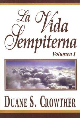 Image for La Vida Sempiterna, Volumen 1 (Spanish Edition)