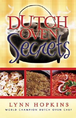 Dutch Oven Secrets, LYNN HOPKINS