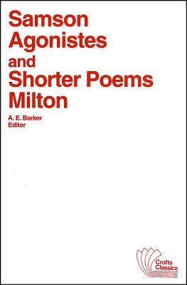 Samson Agonistes and Shorter Poems, Milton, John