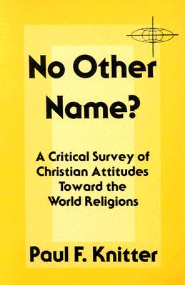 Image for No Other Name? (American Society of Missiology Series)