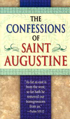The Confessions of Saint Augustine, Augustine of Hippo