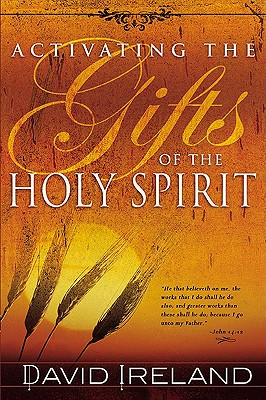 Image for Activating the Gifts of the Holy Spirit