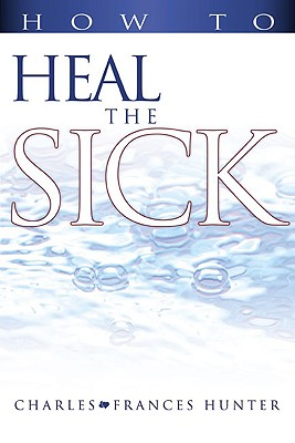 Image for How to Heal the Sick