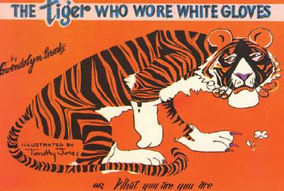 Tiger Who Wore White Gloves, Gwendolyn Brooks