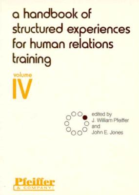 Image for A Handbook of Structured Experiences for Human Relations Training, Vol. 4