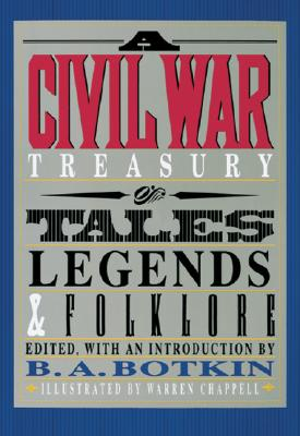Image for CIVIL WAR TREASURY TALES, LEGENDS & FOLKLORE