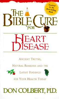 Image for The Bible Cure for Heart Disease