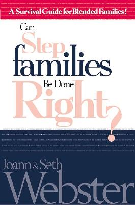 Image for Can Stepfamilies Be Done Right?: A Survival Guide for Blended Families