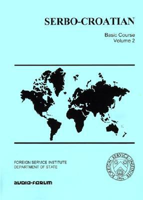 1: Serbo-Croatian Basic Course, Hodge, Carleton T.; Jankovic, Janko