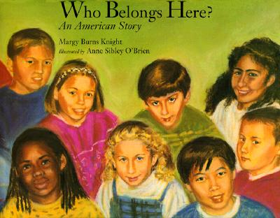 Who Belongs Here?: An American Story, Burns Knight, Margy