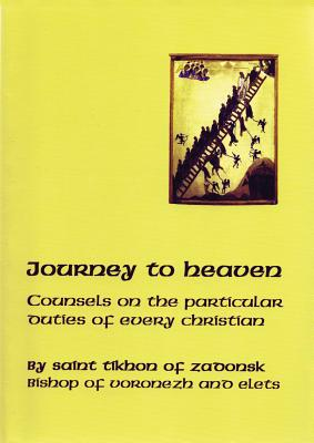 Journey To Heaven, TIKHON ZADONSK