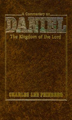 Image for Daniel the Kingdom of the Lord