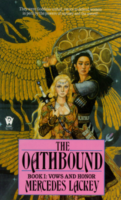 The Oathbound (Vows and Honor, Book 1), Lackey, Mercedes