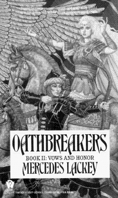 Oathbreakers (Vows and Honor, Book 2), Lackey, Mercedes