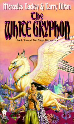 The White Gryphon (Mage Wars), MERCEDES LACKEY, LARRY DIXON