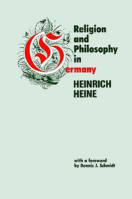 Religion and Philosophy in Germany, HEINRICH HEINE