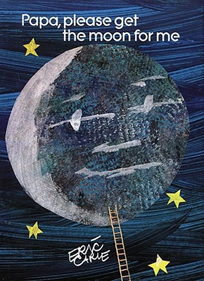 Image for Papa, Please Get the Moon for Me: Miniature Edition (The World of Eric Carle Miniature Edition)