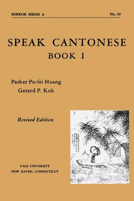 Image for Speak Cantonese Book #1