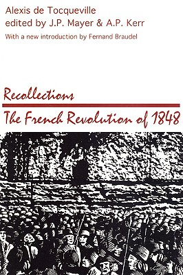 Recollections: French Revolution of 1848 (Social Science Classics Series), de Tocqueville, Alexis