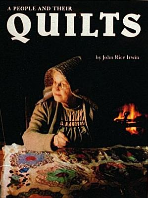 A People and Their Quilts, Irwin, John Rice