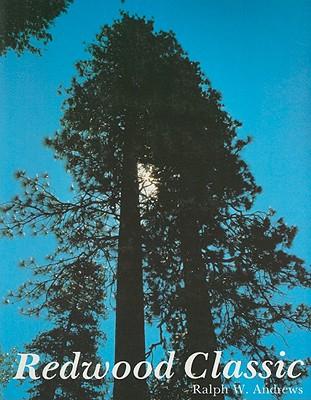 Redwood Classic, Ralph W. Andrews
