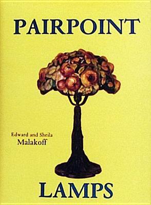 PAIRPOINT LAMPS, MALAKOFF & MALAKOFF