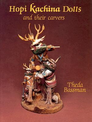 Image for Hopi Kachina Dolls and Their Carvers