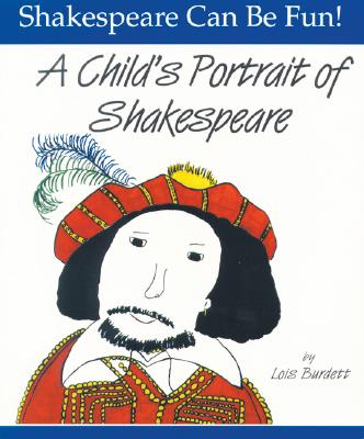 Childs Portrait of Shakespeare, LOIS BURDETT