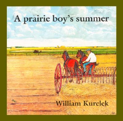 PRAIRIE BOY'S SUMMER, WILLIAM (IL KURELEK