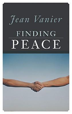 Finding Peace, Vanier, Jean