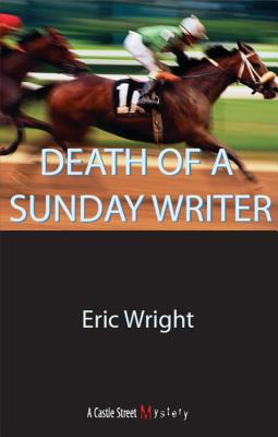 Death of a Sunday Writer, Wright, Eric