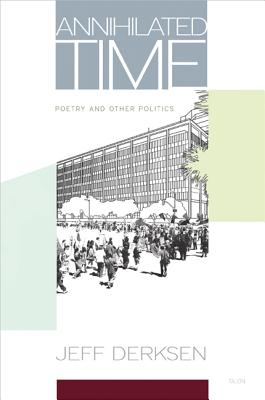 Image for Annihilated Time: Poetry and Other Politics