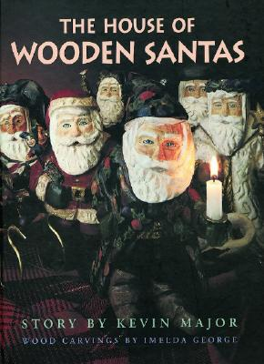 Image for The House of Wooden Santas (Northern Lights Books for Children)