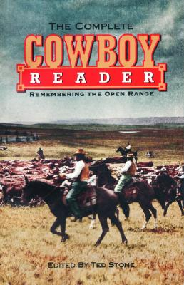 Image for Complete Cowboy Reader: Remembering the Open Range (The Cowboys)