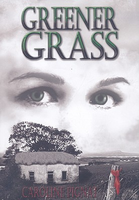 Image for Greener Grass: The Famine Years