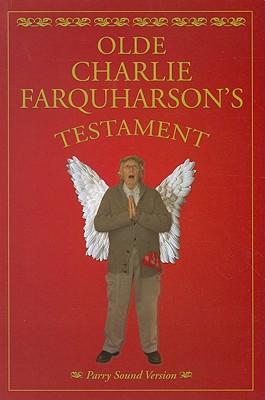 Olde Charlie Farquharson's Testament, Harron, Don