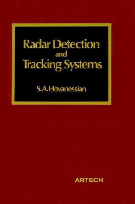 Radar Detection and Tracking Systems (Acoustics & signal processing library), Hovanessian, Shahan A.